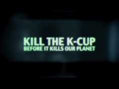 Kill the K-Cup